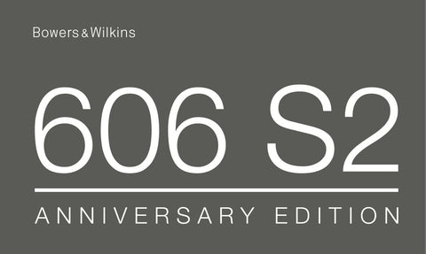 Wowers & Wilkins 606 S2 Anniversary Edition User Manual Graphic