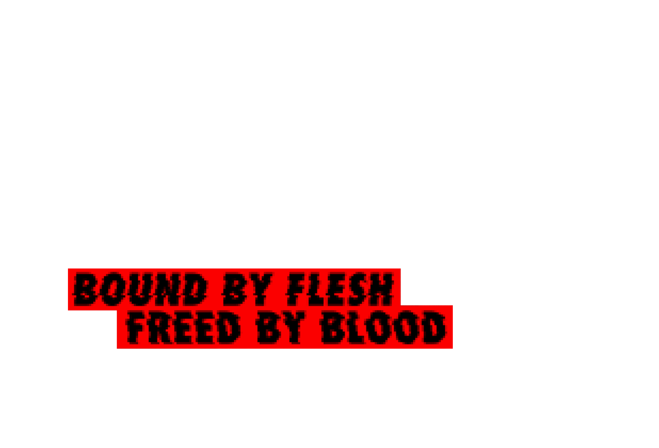 bound by flesh // freed by blood