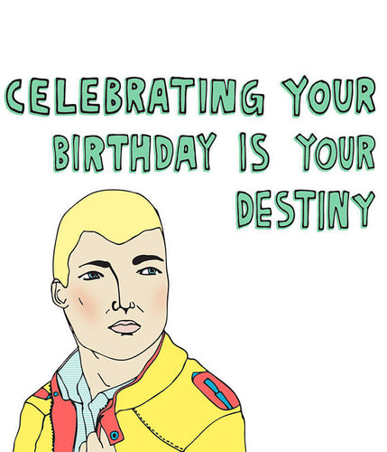 CELEBRATING YOUR BIRTHDAY IS YOUR DESTINY