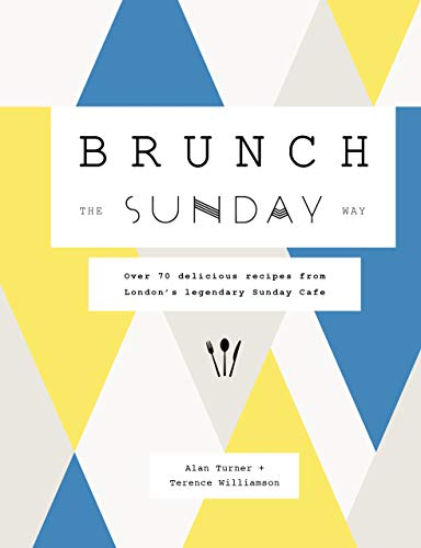 BRUNCH | THE SUNDAY WAY