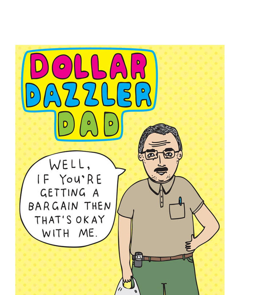 DOLLAR DAZZLER DAD | ABLE + GAME