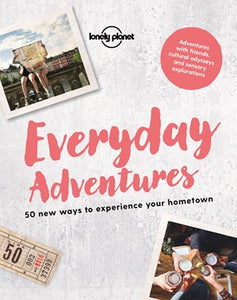 EVERYDAY ADVENTURES | LONELY PLANET