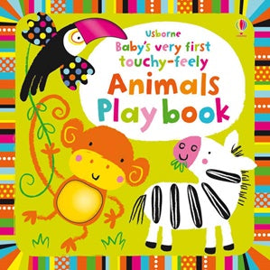 BABY'S VERY FIRST TOUCHY-FEELY | ANIMALS PLAY BOOK