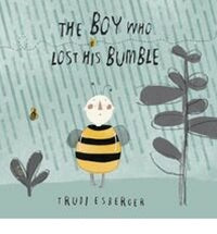 BOY WHO LOST HIS BUMBLE