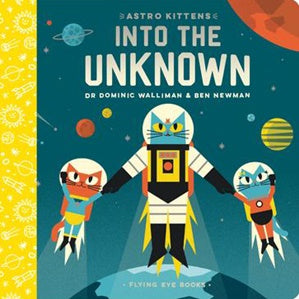 ASTRO KITTENS | INTO THE UNKNOWN