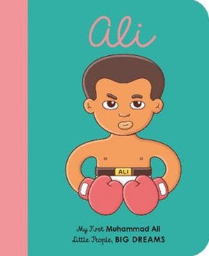 Muhammad Ali | My First Little People, Big Dreams