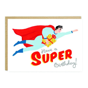 HAVE A *SUPER* BIRTHDAY