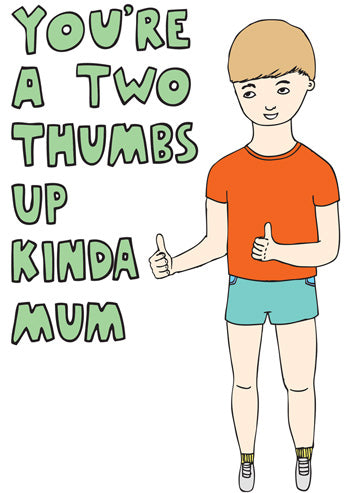 TWO THUMBS UP KINDA MUM | CARD | ABLE + GAME