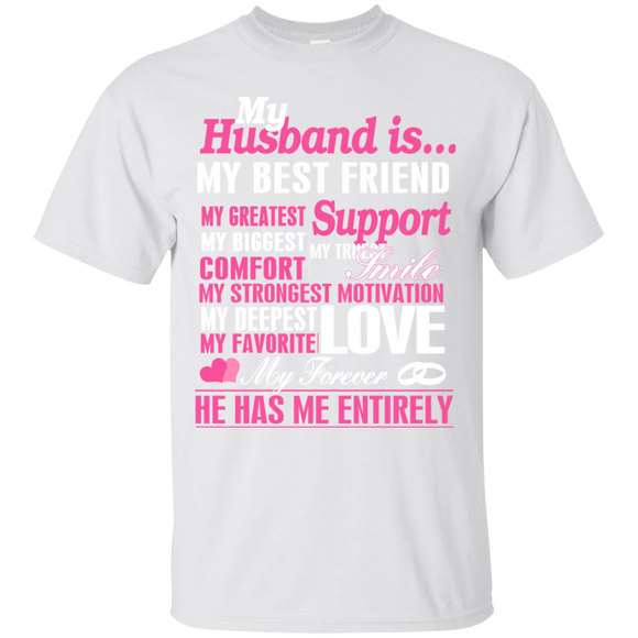 Husband My Husband He Has Me Entirely T shirts  Hoodies, Sweatshirts