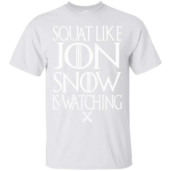 Squat Like Jon Snow Is Watching Jon Snow Game Of Throne T shirts  Hoodies, Sweatshirts
