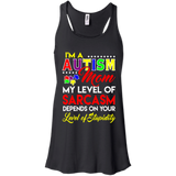 Autism I'm A Autsim Mom My Level Of Sarcasm  Hoodies Sweatshirts