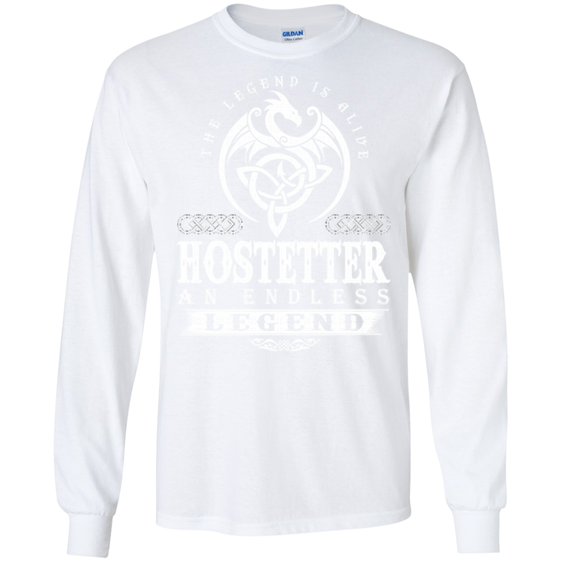 Name Shirt The Legend Is Alive Hostetter An Endless Hoodies Sweatshirts