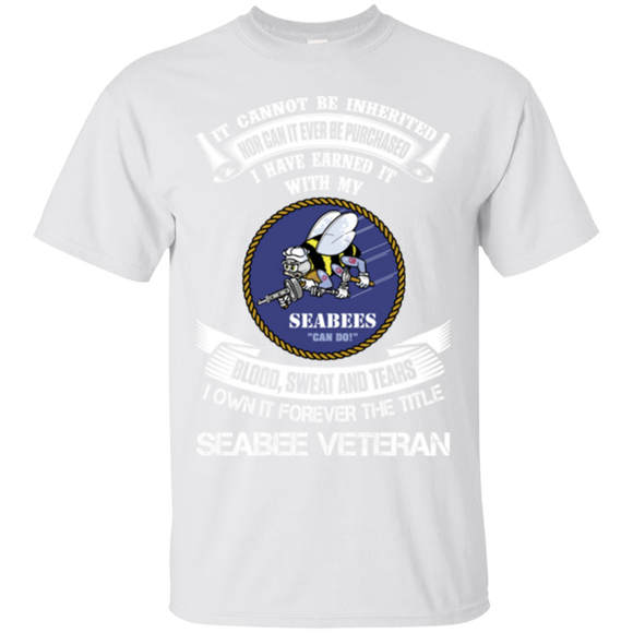 Seabee Veteran Shirts I Have Earned It With My Blood Sweat Tears Owned Forever  Hoodies Sweatshirts