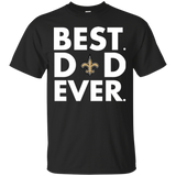 Best Dad Ever Father s Day New Orleans Saints  Hoodies Sweatshirts