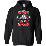 Barbell Never Underestimate The Power  Hoodies Sweatshirts