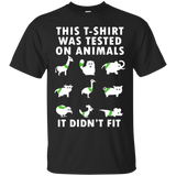 Animal Lover This T Shirt Was Teasted On Animal It Didn't Fit  Hoodies Sweatshirts