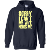 Sorry I Cant My Wife Needs Me Wife T T shirts  Hoodies, Sweatshirts