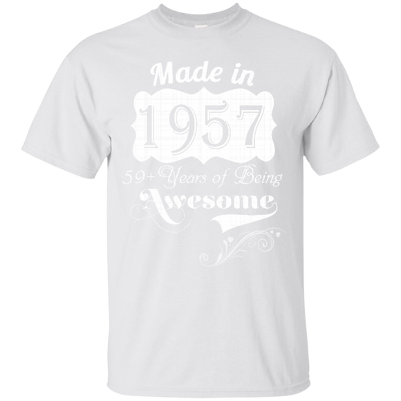 1957 Shirts Made In 1957 59 Years Of Being Awesome  Hoodies Sweatshirts
