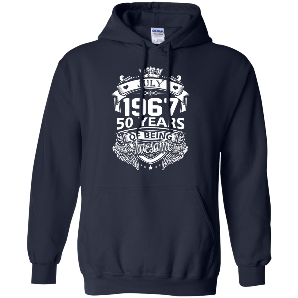 7e46d57f ... Birthday July 1967 50 Years Of Being Awesome Hoodies Sweatshirts ...