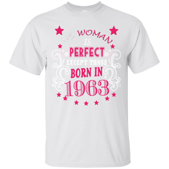 1963 Woman Shirts No Woman Is Perfect Except Those Born In 1963  Hoodies Sweatshirts