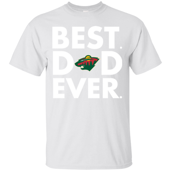 Best Dad Ever Father s Day Minnesota Wild  Hoodies Sweatshirts