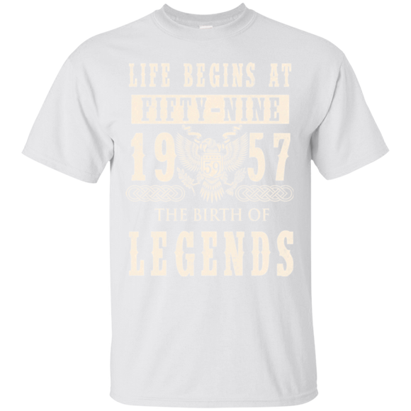 1957 Shirts Life Begins At Fifty Nine 1957 The Birth Of Legends  Hoodies Sweatshirts