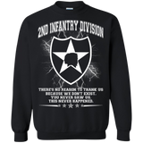 2nd Infantry Division There's No Reason To Thank Us  Hoodies Sweatshirts