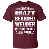 Beard I'm The Crazy Bearded Welder Everyone Warned You About  Hoodies Sweatshirts