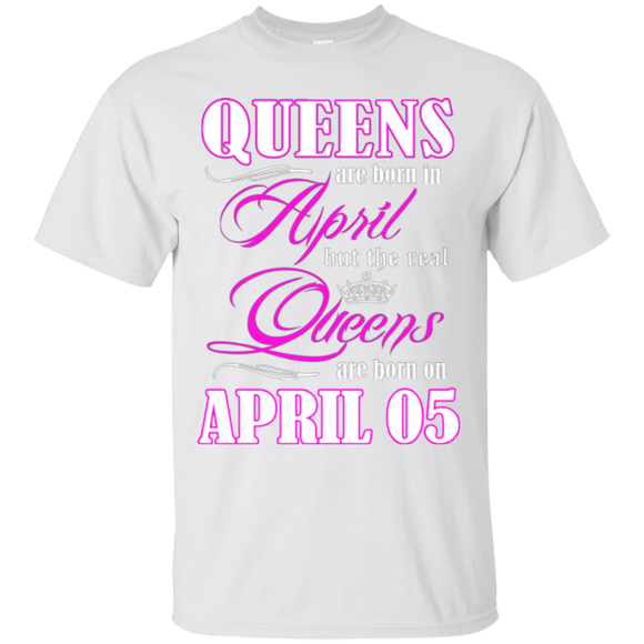 761754d03 Birthday Queens Are Born In April But The Real Queens Are Born On April 05  Hoodies