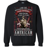 American I Am The Beer Drinking Meat Eating Gun Owning God Loving Flag Flying Freedom Loving Politically Incorrect American  Hoodies Sweatshirts