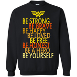 Be Strong Brave Happy Loved Honest Be Yourself Wonder Woman  Hoodies Sweatshirts