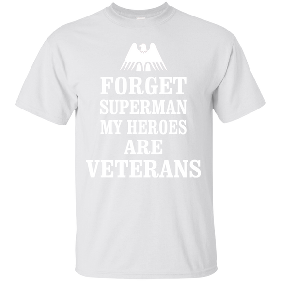 Forget Superman My Heroes Are Veterans T shirts  Hoodies, Sweatshirts
