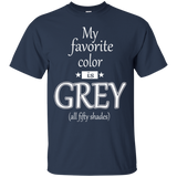 50 Shades Of Grey My Favorite Color Is Grey ( All Fity Shades )  Hoodies Sweatshirts