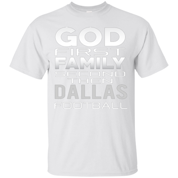 Dallas Cowboys Shirts God First Family Second Then Dallas Football  Hoodies Sweatshirts