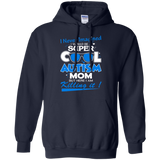 Autism I Never Imagined I Would Be A Super Cool Autism Mom  Hoodies Sweatshirts