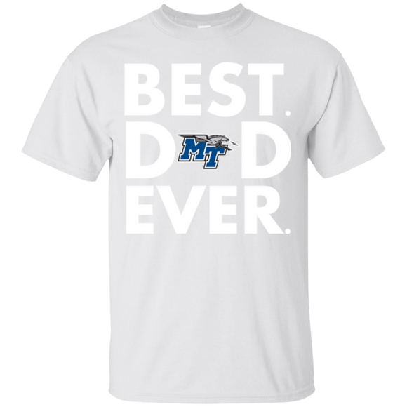 Best Dad Ever Father s Day Middle Tennessee Blue Raiders  Hoodies Sweatshirts