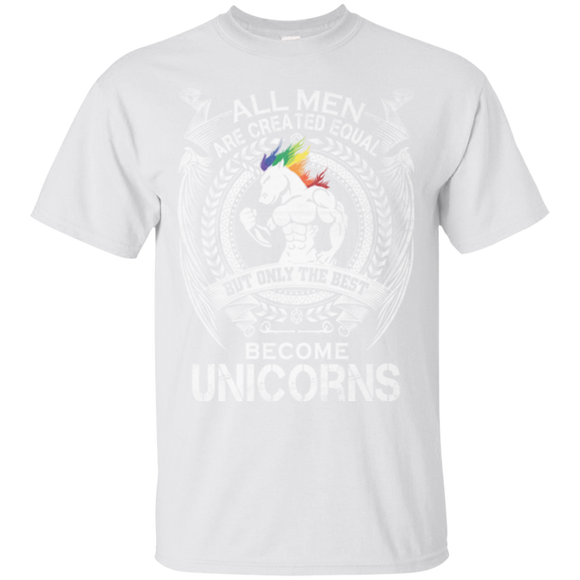 Birthday All Men Are Created Equal But Only The Best Become Unicorns   Hoodies Sweatshirts