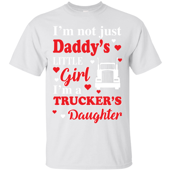 I'm Not Just Daddy's Little Girl I'm A Trucker Daughter T shirts  Hoodies, Sweatshirts