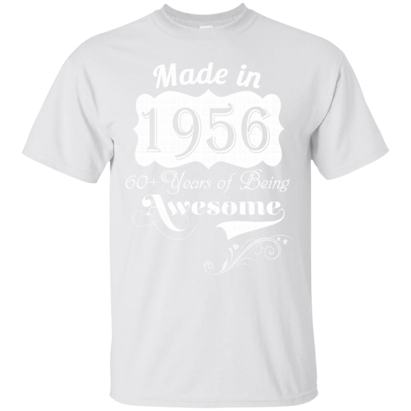 1956 Shirts Made In 1956 60+ Years Of Being Awesome  Hoodies Sweatshirts