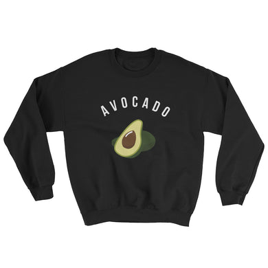 Avocado Unisex Sweatshirt - Dark - Save Our Trees Now - Fight Climate Change