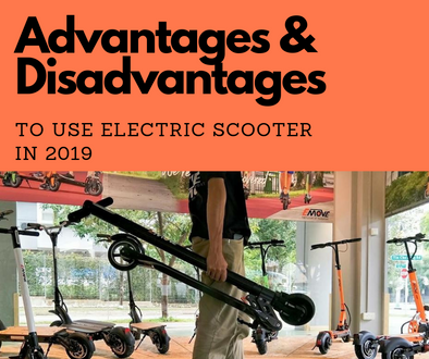 Advantages and Disadvantages to Use Electric Scooter In 2019