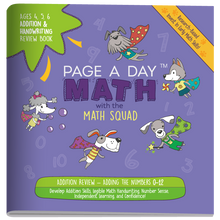 Load image into Gallery viewer, ADDITION & HANDWRITING Review Book - Page A Day Math with the Math Squad