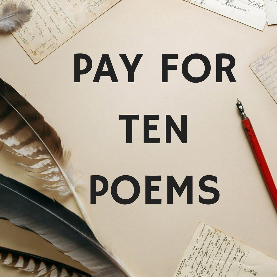 Pay For Ten Poems
