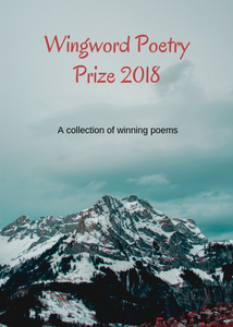 Wingword Poetry Prize: Winning Poems