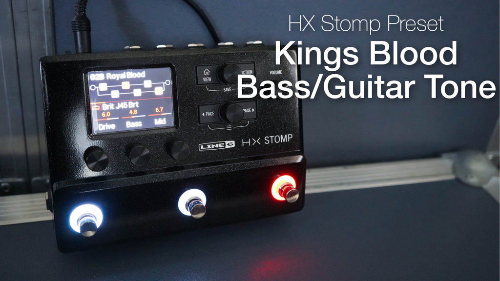 King's Blood HX Stomp Preset