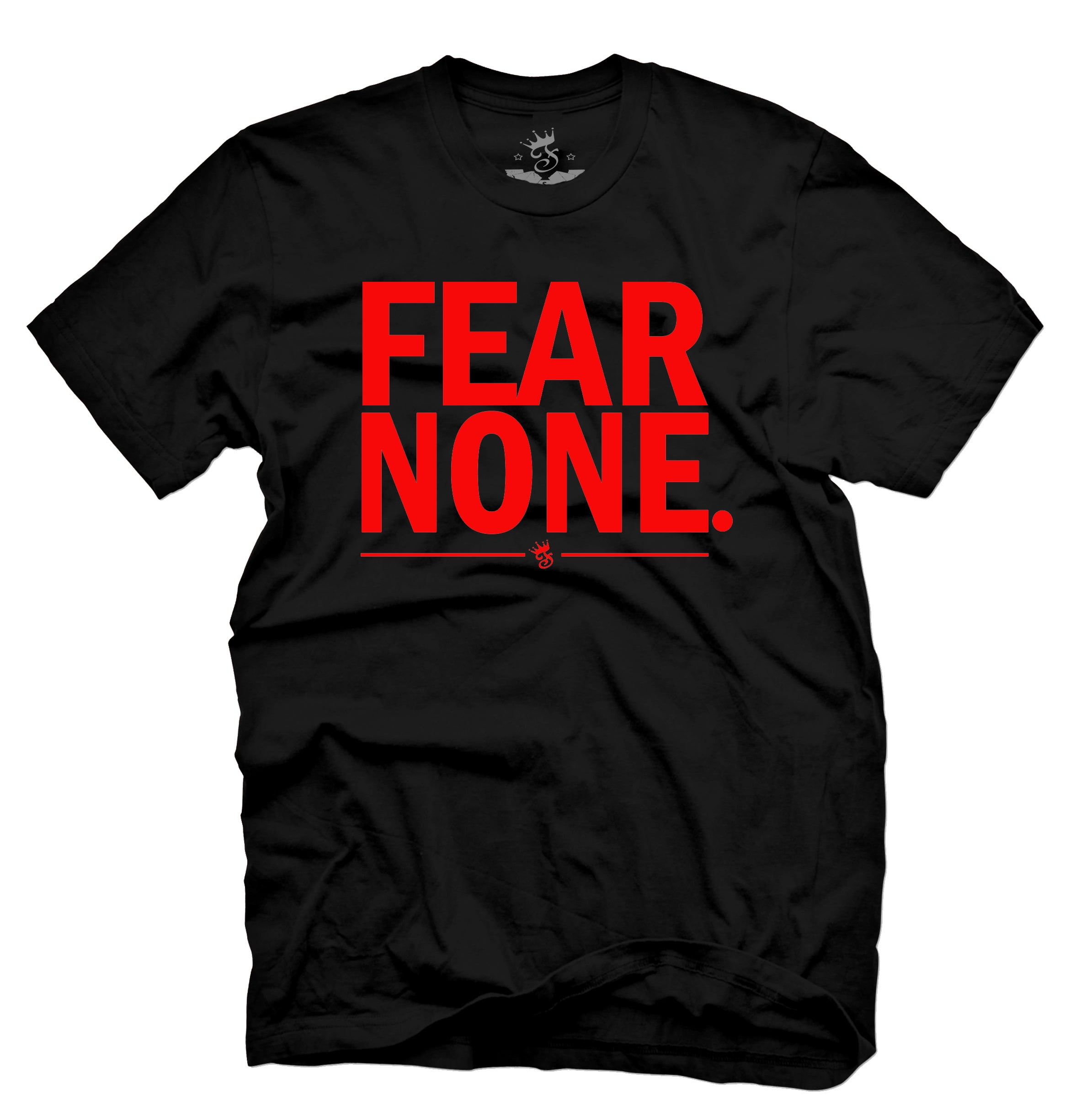 FEAR NONE - Famous Club Clothing