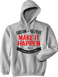DREAM BELIEVE Hoodie - Famous Club Clothing