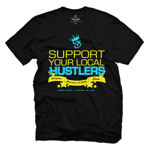 SUPPORT YOUR LOCAL HUSTLERS - Famous Club Clothing