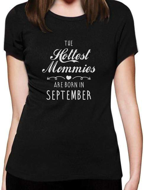 September Hottest Moms T-shirt - MiKlah