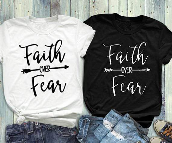 Faith over fear T-shirt - MiKlah